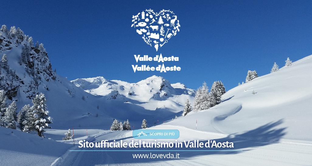 La Valle d'Aosta è bella sempre